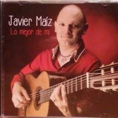 Javier Maíz - Lo mejor de mí