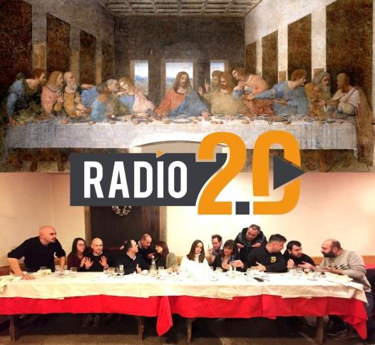 Radio 2.0 e l'Ultima cena