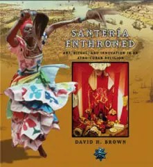 Book cover of Santeria Enthroned.