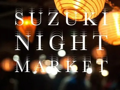 Scenes from the Suzuki Night Market