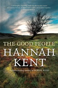 Book The Good People by Hannah Kent.