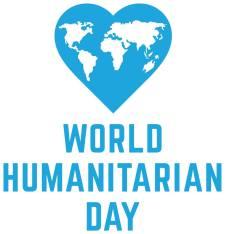 19 August 2018 - Ziua Mondiala a Ajutorului Umanitar