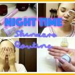 夜のスキンケアを紹介 | Night Time Skincare Routine