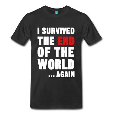 I-Survived-the-End-of-the-World-T-Shirts