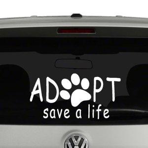 Adopt Save a Life Vinyl Decal Sticker