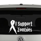 I Support Zombies Support Ribbon Vinyl Decal Sticker