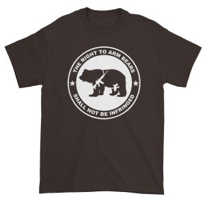 The Right To Arm Bears Shall Not Be Infringed Funny T-Shirt