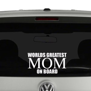 Worlds Greatest Mom Vinyl Decal Sticker