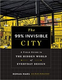 99% Invisible City book cover