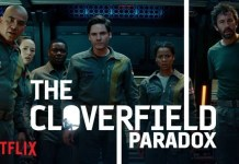 Netflix - The Cloverfield Paradox - annonce - synopsis - resumé