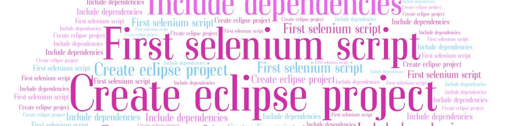 Java-Selenium   First selenium script   Create new eclipse