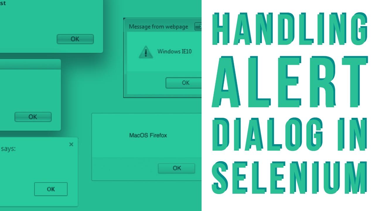 Java-Selenium | Handling Alert dialog, Popup windows and
