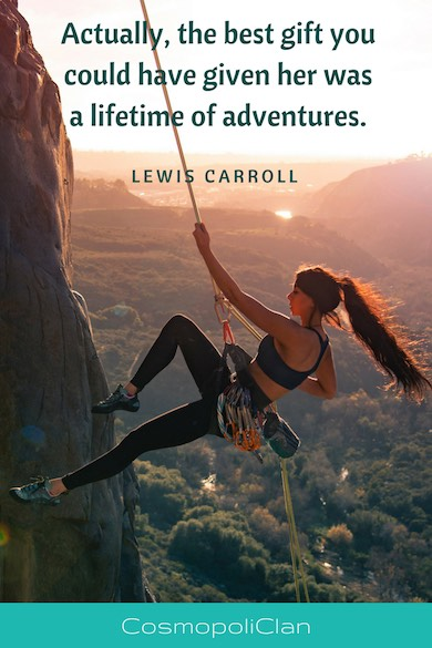 """Actually, the best gift you could have given her was a lifetime of adventures."" – Lewis Carroll. Let this inspirational travel quote spark your wanderlust and inspire your next family travel vacation."