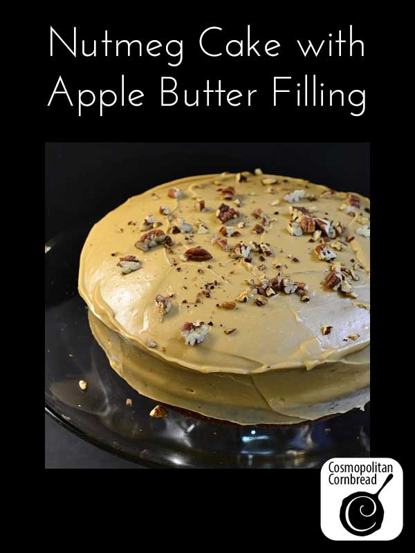 Nutmeg Cake with Apple Butter Filling and Caramel Icing
