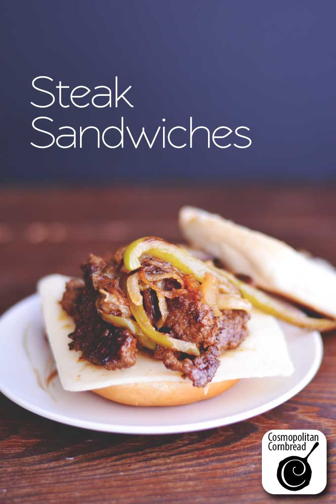 Easy & Delicious Steak Sandwiches from Cosmopolitan Cornbread. These sandwiches are the best!!