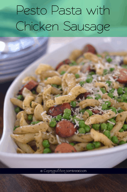 Pesto Pasta with Chicken Sausage from Cosmopolitan Cornbread