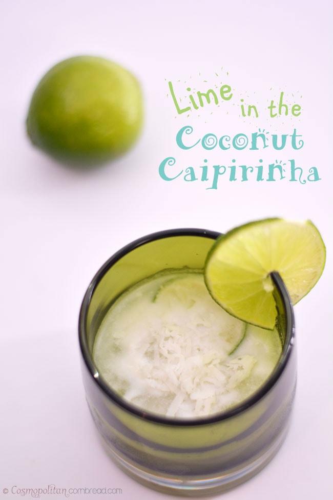 Lime in the Coconut Caipirinha - a Brazilian inspired cocktail from Cosmopolitan Cornbread