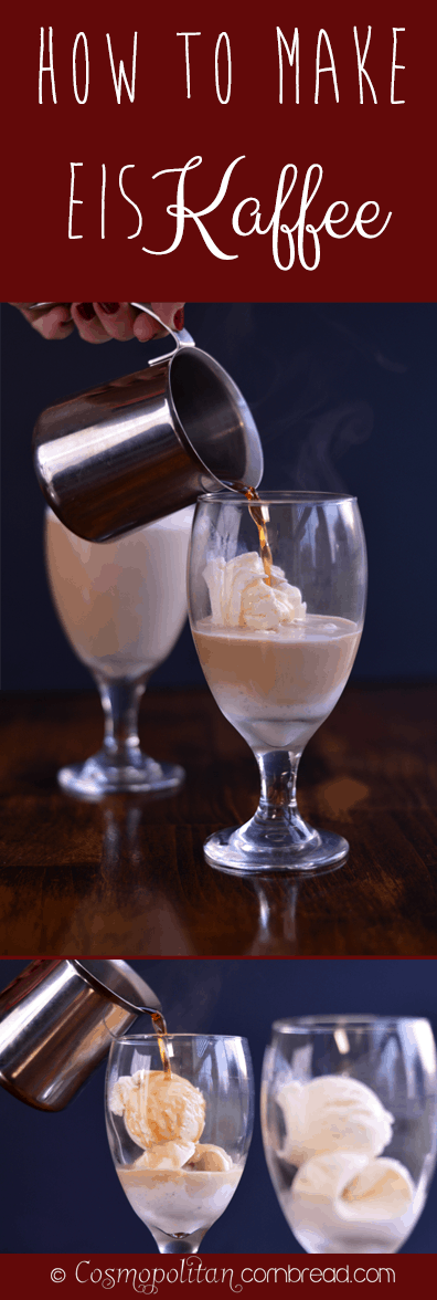 How to make German Eiskaffee from Cosmopolitan Cornbread