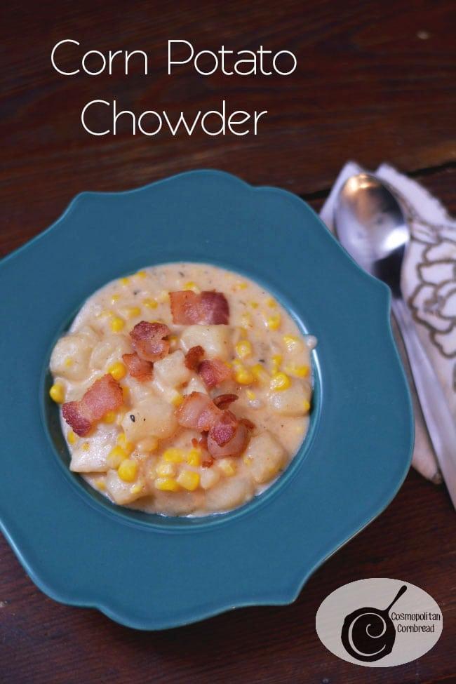 Enjoy this Frugal & Delicious Corn Potato Chowder from Cosmopolitan Cornbread