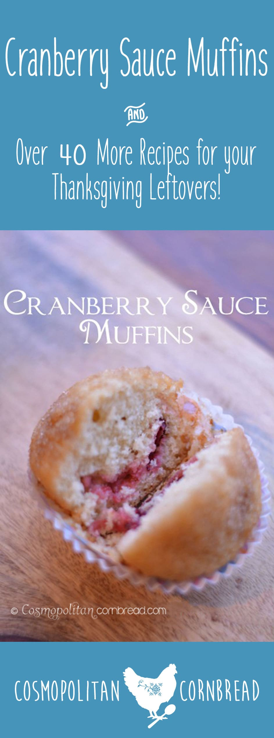 Cranberry Sauce Muffins and over 40 more recipes for your Thanksgiving Leftovers! | Cosmopolitan Cornbread