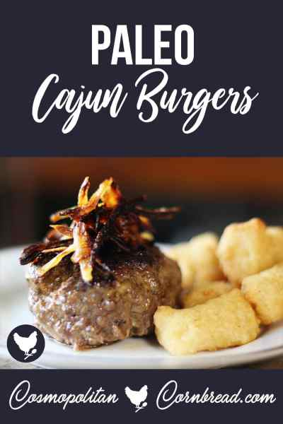 Topped with caramelized onions, these paleo Cajun burgers are sure to become a quick favorite in your house.