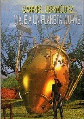 bermudez viaje planeta wu wei