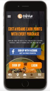 "An image of a smartphone displaying the Costa Vida app, with the text ""Costa Vidans Earn Points With Every Purchase."" along with a blue button to sign up with Facebook and orange ""Sign Up"" and ""Login"" buttons. At the bottom is a menu with options for ""Gift Card, Locations, Order, Rewards, News & Offers."""