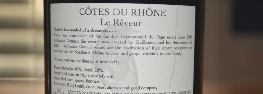 2016 Cotes du Rhone Le Reveur Rouge