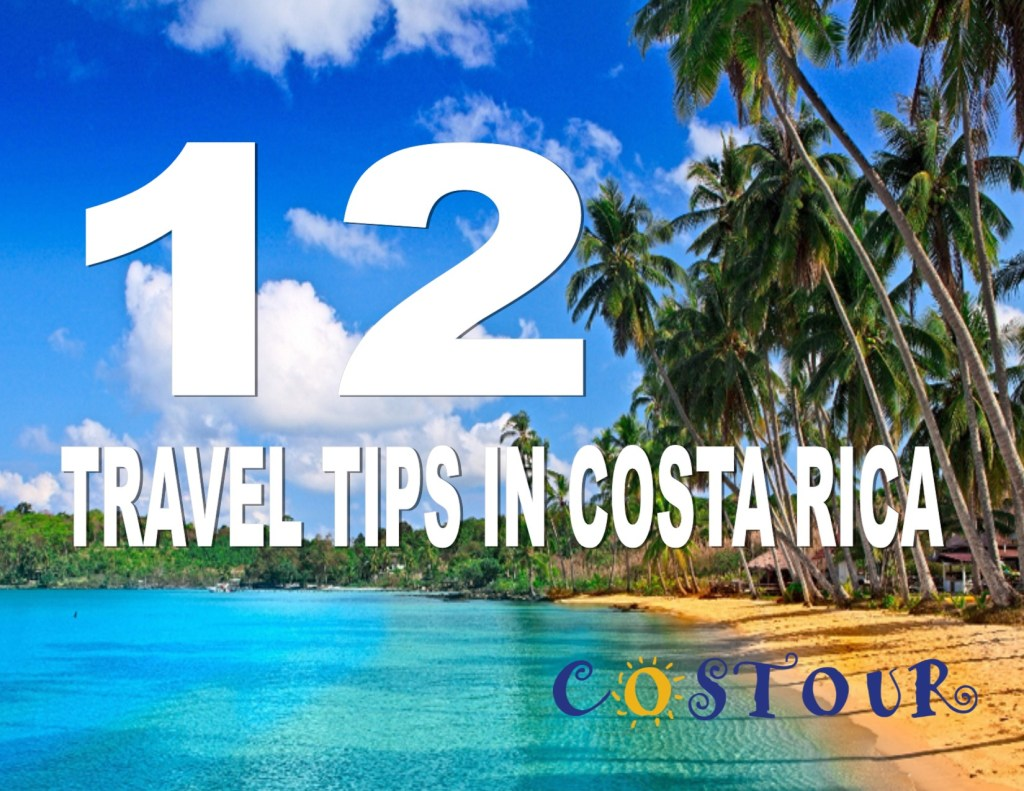 tips does and dont's costa rica