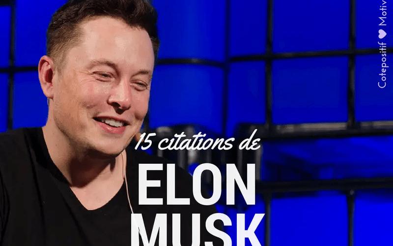 Citations d'Elon Musk