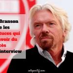 Richard Branson révèle les petites astuces qui lui font avoir du succès