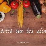 La vérité sur la nourriture que nous mangeons