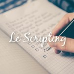 Le scripting (technique de manifestation par la loi d'attraction)