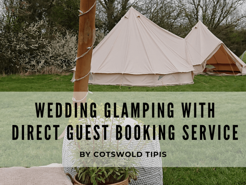 Title image for blog explaining service where guests can book their bell tent accommodation direct.