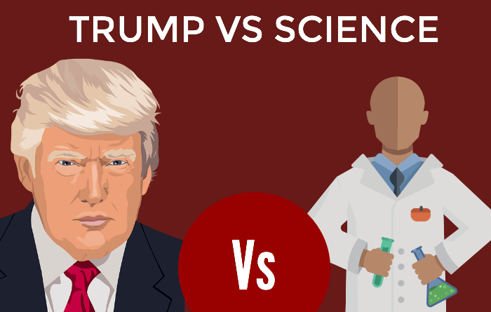 , Trump vs. Science: One Man's Hate Against Everyone's Fate