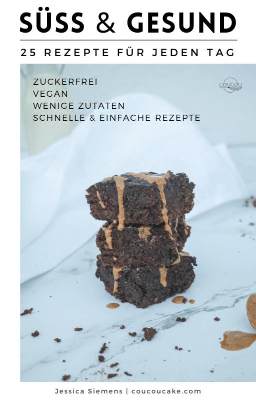 Ebook Deutsch_Süss & Gesund_25 Rezepte für jeden Tag_1
