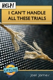 Can't Handle All these Trials - small email