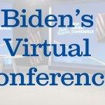 Biden's Virtual Conference