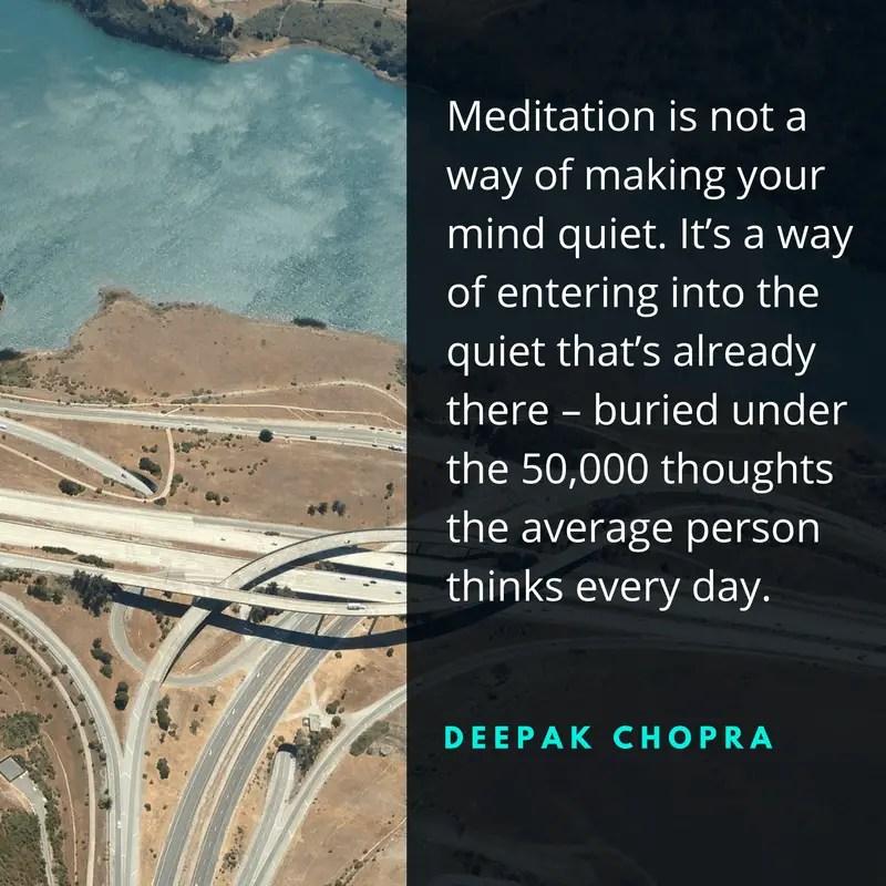 deepak chopra meditation quotes