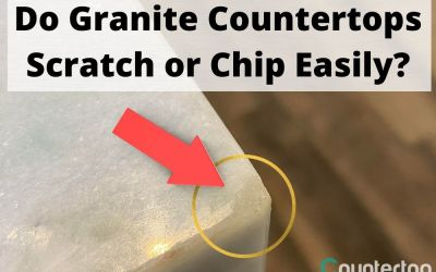 Do Granite Countertops Scratch or Chip Easily?