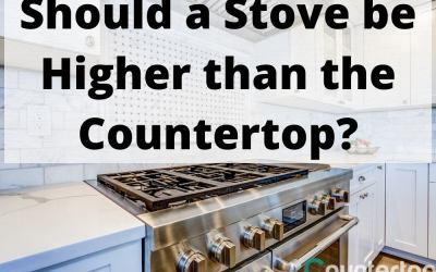 Should a Stove be Higher than the Countertop?