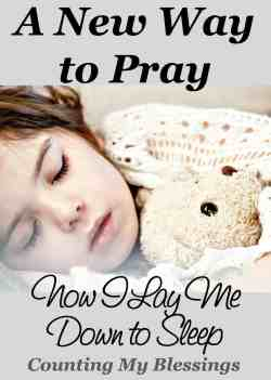 A New Way to Pray - Now I Lay Me Down to Sleep