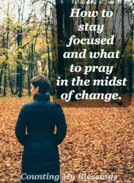 """""""This too shall pass."""" Comforting? Maybe. More often than not change is stressful. Pray this when stressed in a time of change."""