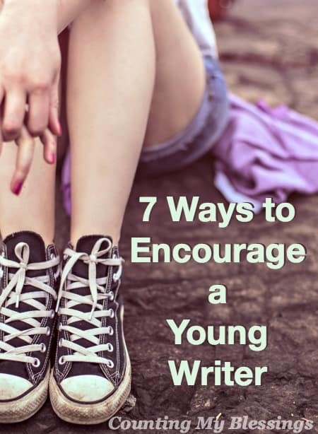 I can't remember a time when anyone encouraged my writing. I didn't believe I could write so I didn't try. Here are my tips for encouraging young writers.