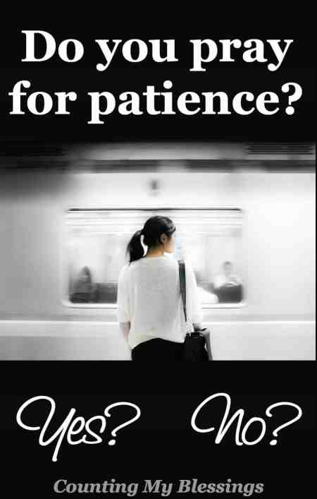 Are you patient At work At home On the road Do you pray for patience Let's talk...