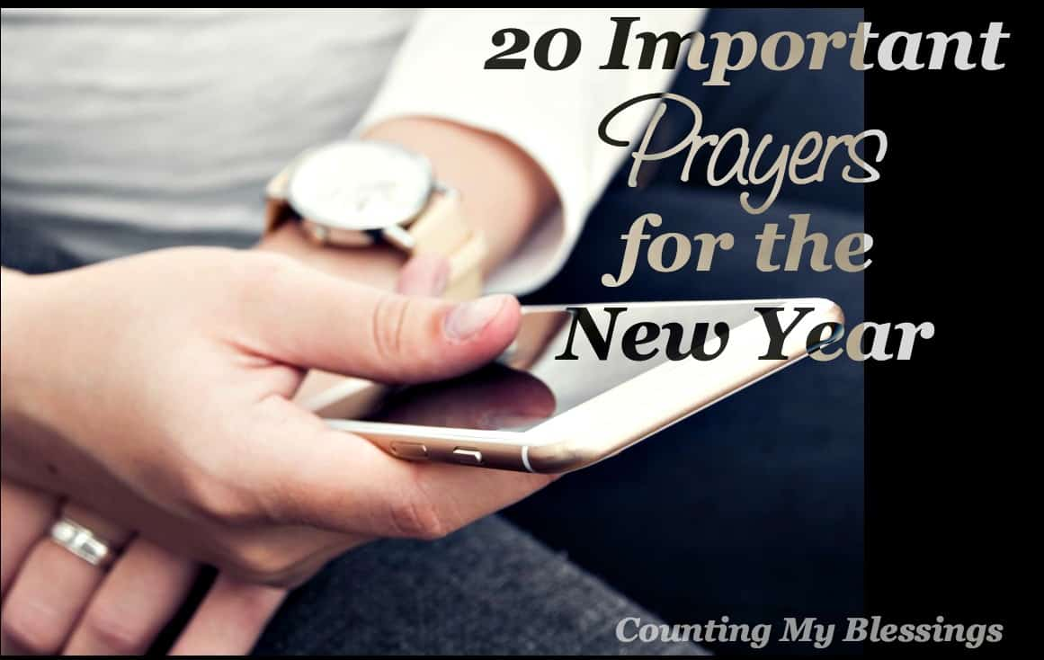 20 Important Prayers for the New Year – Counting My Blessings