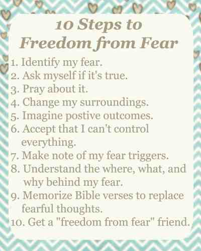 10 Steps to Freedom from Fear
