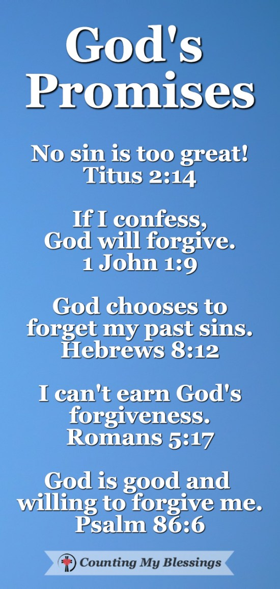 God's Promises - Your Past is Forgiven and You Need to Let it Go by Deb Wolf @ Counting My Blessings
