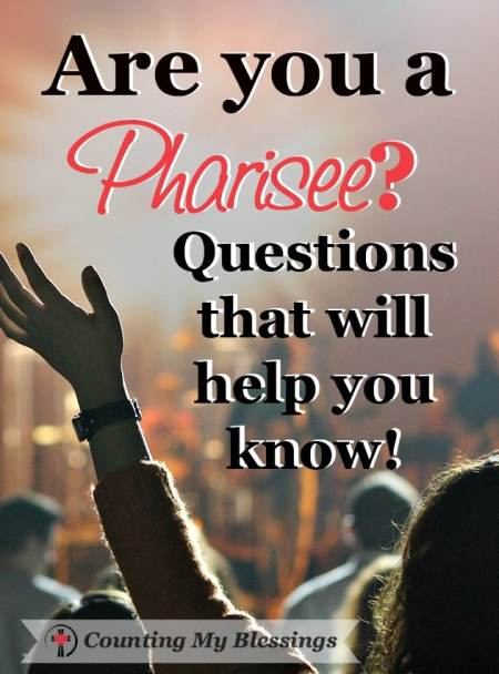 It's time for a heart check . . . a Pharisee heart check. Here are questions to help you know where you fall on the love/legalism comparison.
