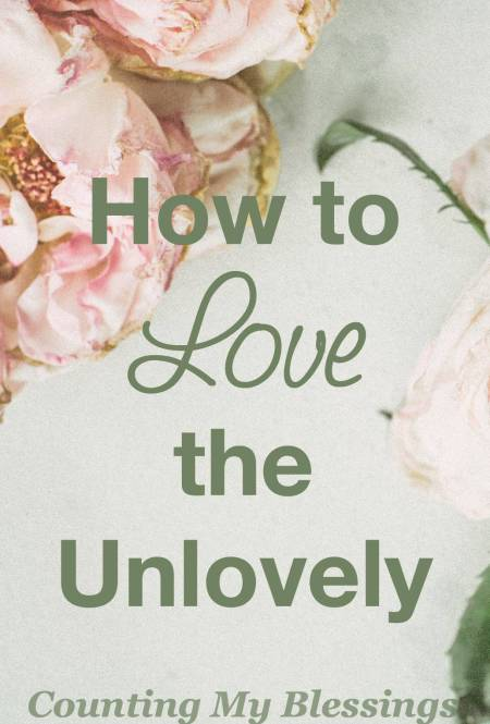 You and I are to love like we love like Jesus. But love the unlovely? It's hard! I know the struggle and I'm doing something about it.